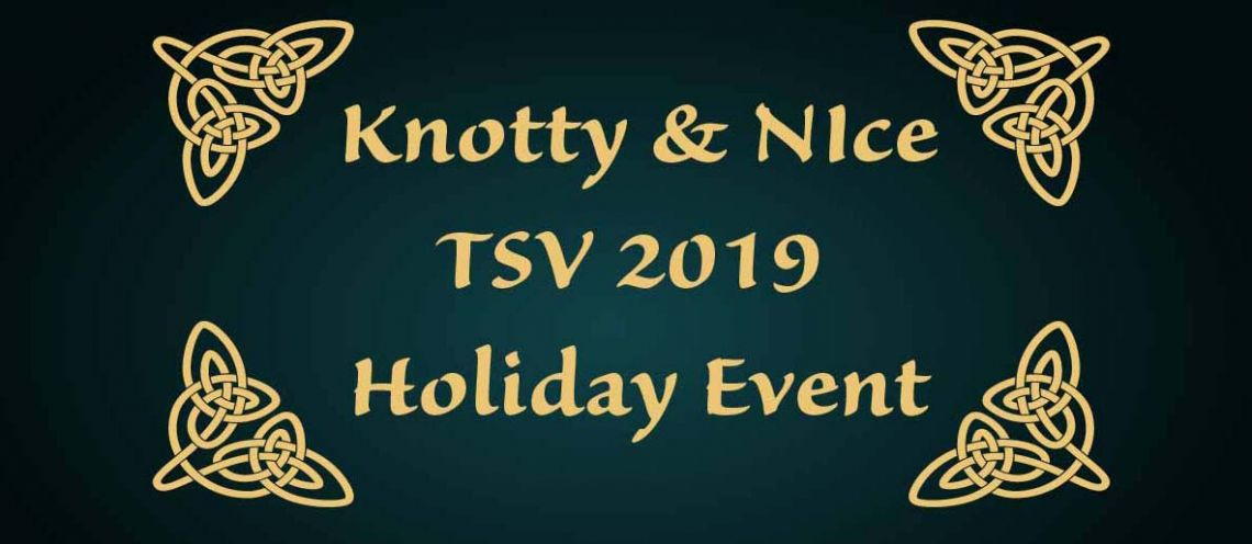 Knotty and Nice 2019 December Holiday Event
