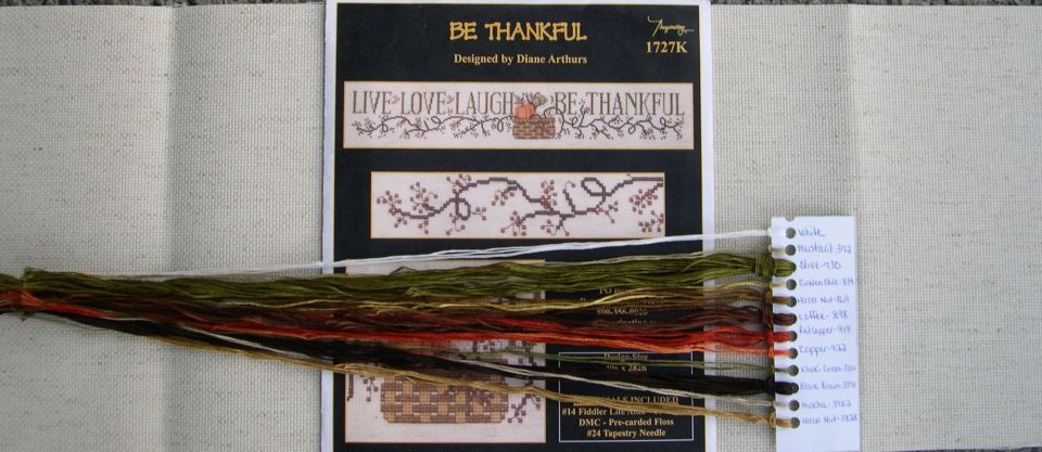 "A kit gifted to me by another stitcher years ago""Be Thankful""Designed by Diane Arthurs14 count Fiddler Lite AidaDMC flossmight need to add a crow button on it when it's done:>"