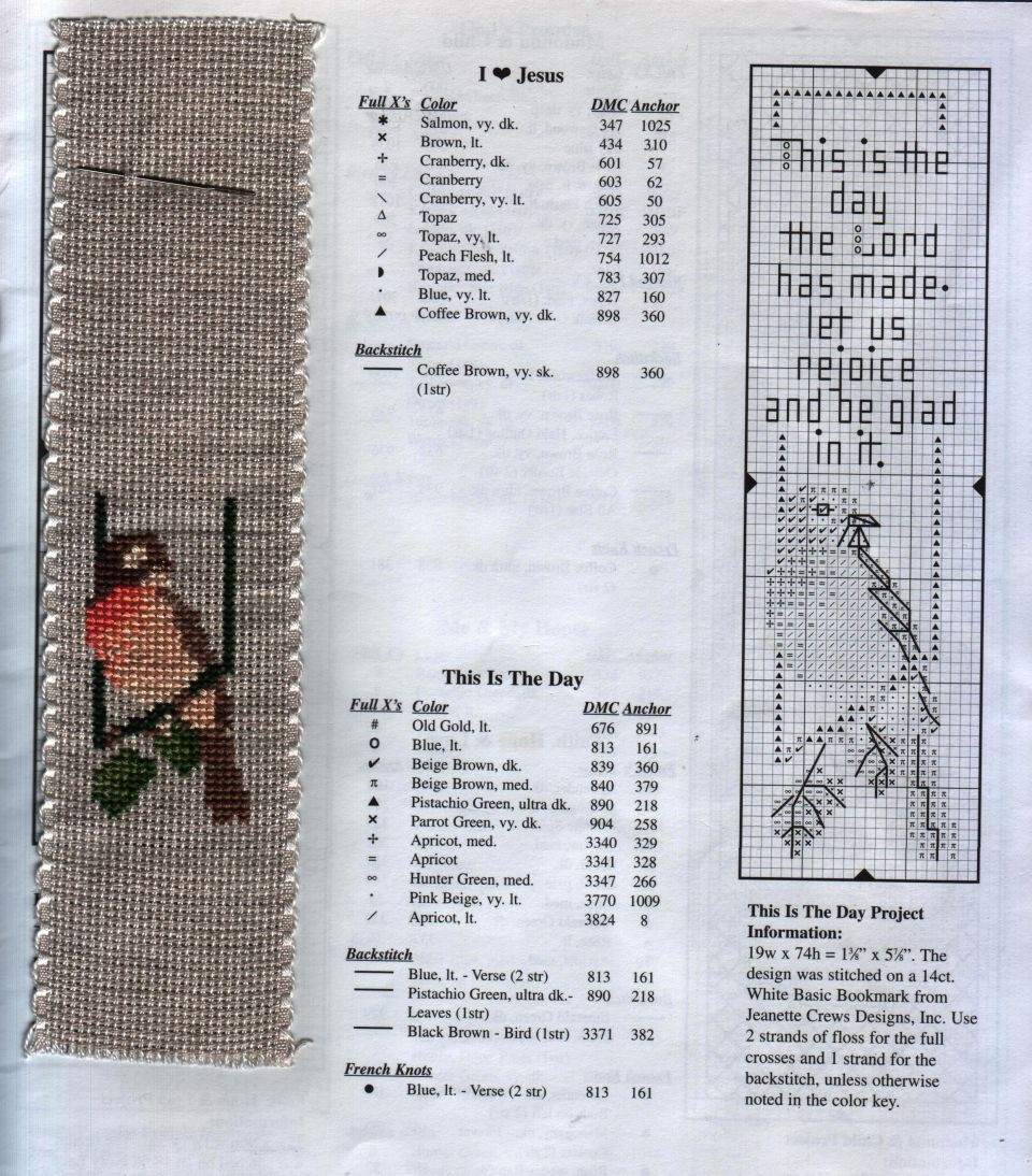 """While trying to figure out my next CCS project I am stitching this Biblemarker:)14 count ribbandDMC floss""""This Is The Day"""" From Giftables Inspirational Bookmarks leaflet"""